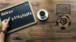 iGolowa Ekstragadka #4: Kryzys w Koronie a walka o górną ósemkę