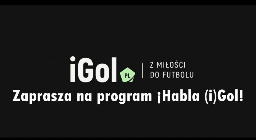 ¡Habla (i)Gol! #5 – starcie lidera z wiceliderem Primera Division, gościem Bartłomiej Płonka