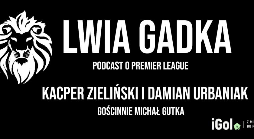 """""""Lwia Gadka"""" #9: Z wizytą w Brighton i nie tylko, gość – Michał Gutka"""