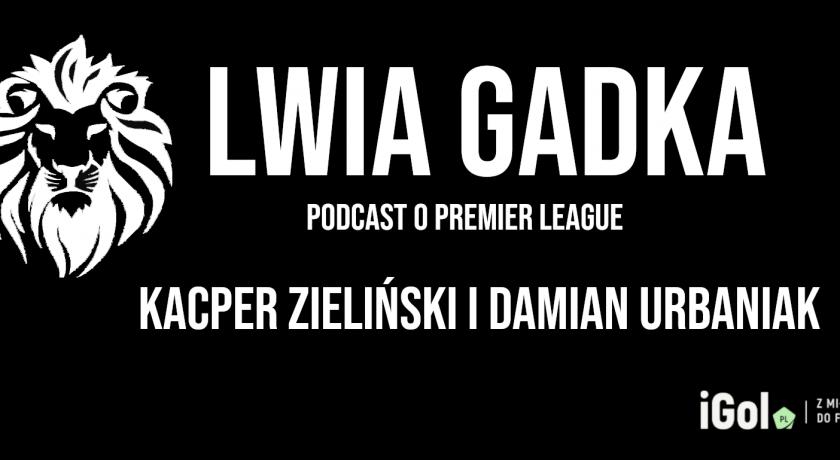 """""""Lwia Gadka"""" #10: Mohamed Salah jest najlepszy!"""